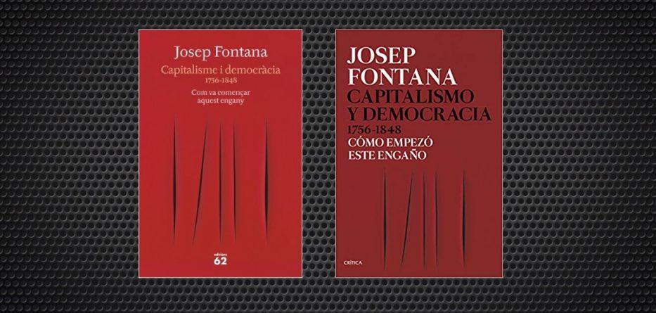 Democracia Y Capitalismo Los Orígenes Del Engaño Daniel Raventós Sin Permiso